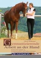 Gymnastizierende Arbeit an der Hand (eBook, ePUB) - Hilberger, Oliver