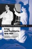 Krieg und Psychiatrie 1914 - 1950 (eBook, PDF)