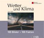 Wetter und Klima: 100 Bilder - 100 Fakten (eBook, ePUB)