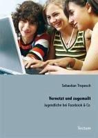 Vernetzt und zugemailt (eBook, PDF) - Trepesch, Sebastian