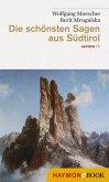 Die schönsten Sagen aus Südtirol (eBook, ePUB)
