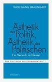Ästhetik der Politik, Ästhetik des Politischen (eBook, PDF)