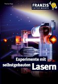 Experimente mit selbstgebauten Lasern (eBook, PDF)