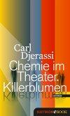 Chemie im Theater. Killerblumen (eBook, ePUB)