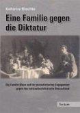 Eine Familie gegen die Diktatur (eBook, PDF)