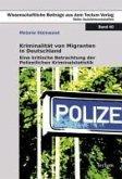 Kriminalität von Migranten in Deutschland (eBook, PDF)