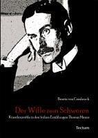 Der Wille zum Schweren (eBook, PDF) - Consbruch, Benita von