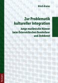 Zur Problematik kultureller Integration (eBook, PDF)