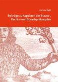 Beiträge zu Aspekten der Staats-, Rechts- und Sprachphilosophie (eBook, PDF)