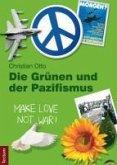 Die Grünen und der Pazifismus (eBook, PDF)