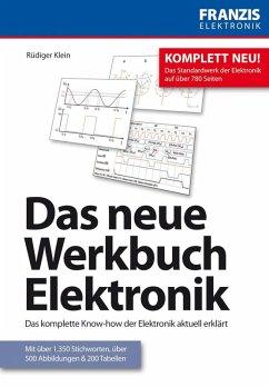 Das neue Werkbuch Elektronik (eBook, PDF) - Klein, Rüdiger