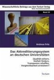 Das Akkreditierungssystem an deutschen Universitäten (eBook, PDF)