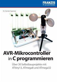 AVR-Mikrocontroller in C programmieren (eBook, ...