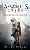 Der geheime Kreuzzug / Assassin's Creed Bd.3 (eBook, ePUB)