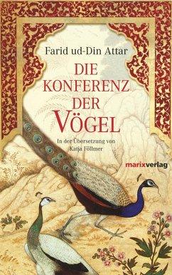 Die Konferenz der Vögel (eBook, ePUB) - Attar, Farid Ud-Din