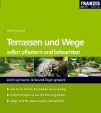 Terrassen und Wege selbst pflastern und beleuchten (eBook, PDF)