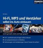 HiFi, MP3 und Verstärker selbst ins Auto einbauen (eBook, PDF)