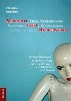 Schönheit, Liebe, Körperscham (eBook, PDF) - Mundlos, Christina