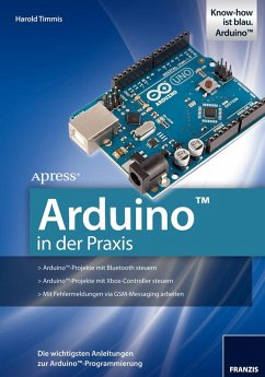 Arduino in der Praxis (eBook, ePUB) - Timmis, Harold