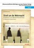 Streit um die Wehrmacht (eBook, PDF)