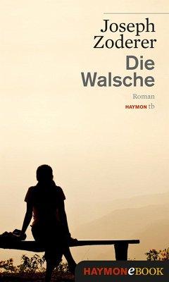 Die Walsche (eBook, ePUB) - Zoderer, Joseph