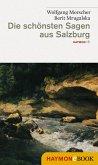 Die schönsten Sagen aus Salzburg (eBook, ePUB)