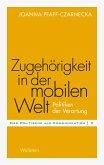 Zugehörigkeit in der mobilen Welt (eBook, PDF)