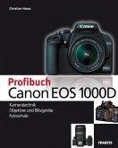 Profibuch Canon EOS 1000D (eBook, PDF)