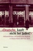 """""""Deutsche, kauft nicht bei Juden!"""" (eBook, ePUB)"""