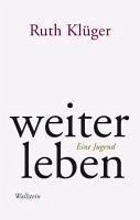 weiter leben (eBook, PDF) - Klüger, Ruth