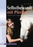 Selbstbewusst mit Pferden (eBook, ePUB)