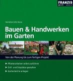 Bauen und Handwerken im Garten (eBook, PDF)