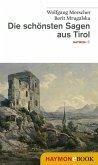 Die schönsten Sagen aus Tirol (eBook, ePUB)