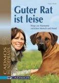 Guter Rat ist leise. Hundepraxis (eBook, ePUB)