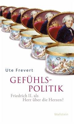 Gefühlspolitik (eBook, ePUB) - Frevert, Ute