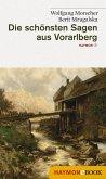Die schönsten Sagen aus Vorarlberg (eBook, ePUB)
