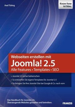 Webseiten erstellen mit Joomla! 2.5 (eBook, ePUB) - Tüting, Axel