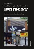 Something to s(pr)ay: Der Street Artivist Banksy (eBook, PDF)