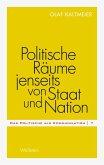 Politische Räume jenseits von Staat und Nation (eBook, PDF)