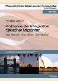 Probleme der Integration türkischer Migranten der zweiten und dritten Generation (eBook, PDF)