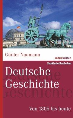 Deutsche Geschichte (eBook, ePUB) - Naumann, Günter