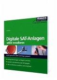 Digitale SAT-Anlagen selbst installieren (eBook, PDF)