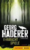 Ohnmachtspiele / Polizeimajor Johannes Schäfer Bd.2 (eBook, ePUB)