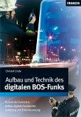 Aufbau und Technik des digitalen BOS-Funks (eBook, PDF)