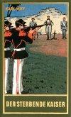 Der sterbende Kaiser (eBook, PDF)