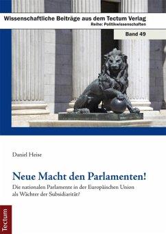 Neue Macht den Parlamenten! (eBook, PDF) - Heise, Daniel