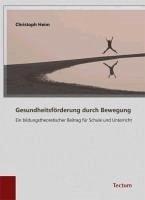Gesundheitsförderung durch Bewegung (eBook, PDF) - Heim, Christoph