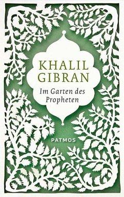 Im Garten des Propheten (eBook, ePUB) - Gibran, Khalil