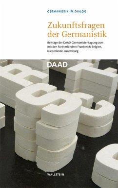 Zukunftsfragen der Germanistik (eBook, PDF)