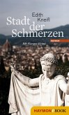 Stadt der Schmerzen / Katharina Kafka Bd.2 (eBook, ePUB)